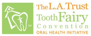 theLATrust_ToothFairyConvention_horiz 2